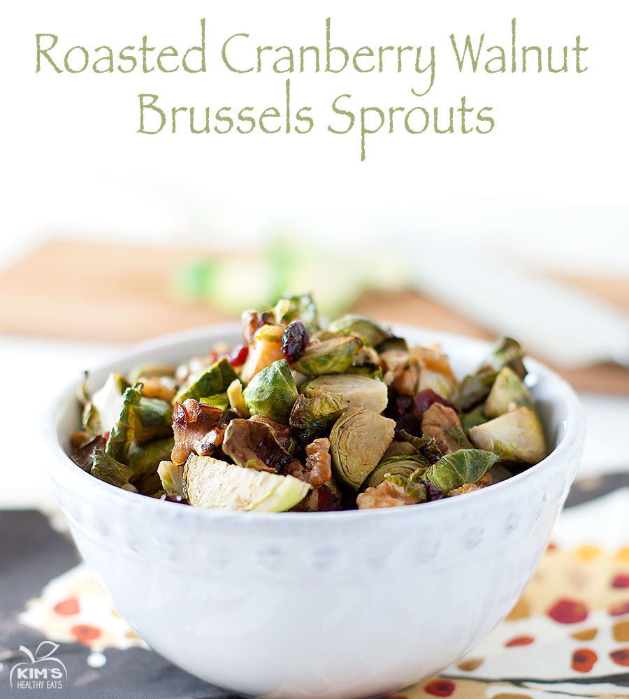 Roasted Cranberry Walnut Brussels Sprouts